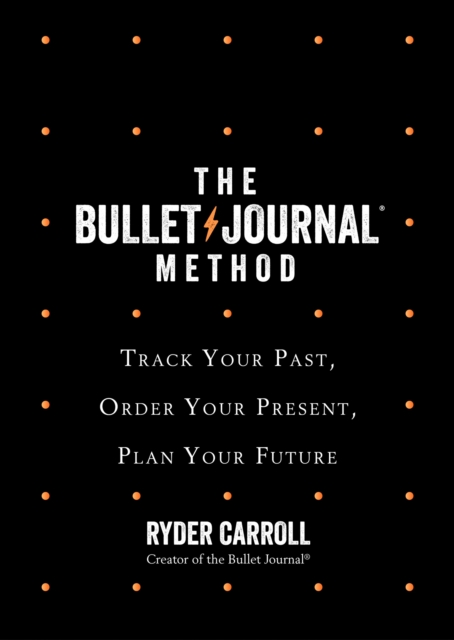 Bullet Journal Method