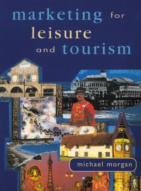 Marketing For Leisure And Tourism