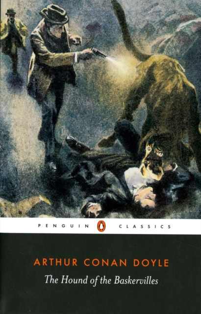 The Hound of the Baskervilles (Penguin Black Classics)