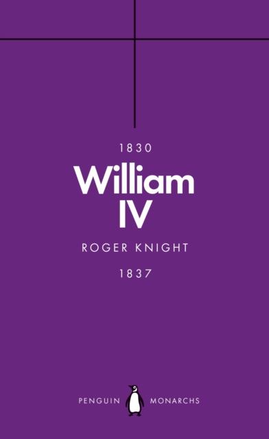 William IV (Penguin Monarchs)
