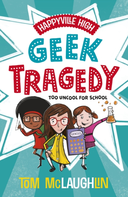 Happyville High: Geek Tragedy