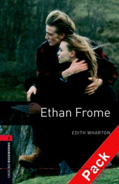 Oxford Bookworms Library: Level 3:: Ethan Frome audio CD pack