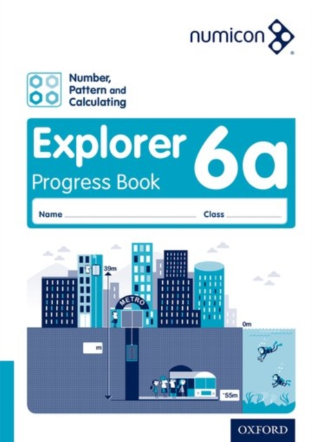 Numicon: Number, Pattern and Calculating 6 Explorer Progress Book A (Pack of 30)