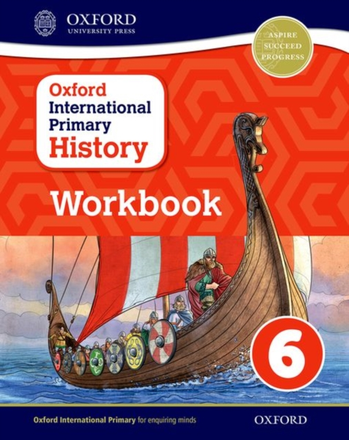 Oxford International Primary History: Workbook 6