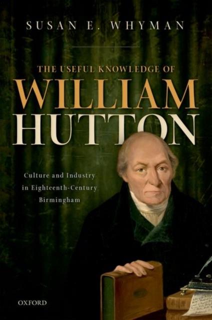 Useful Knowledge of William Hutton