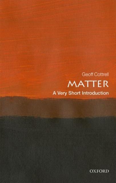 Matter: A Very Short Introduction