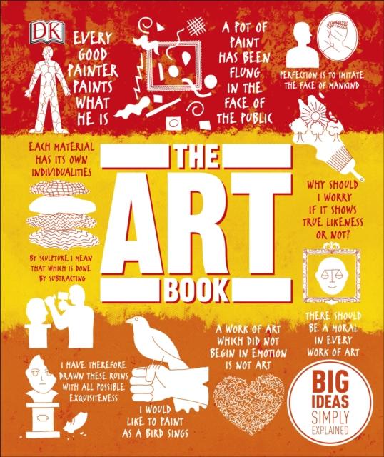 The Art Book : Big Ideas Simply Explained