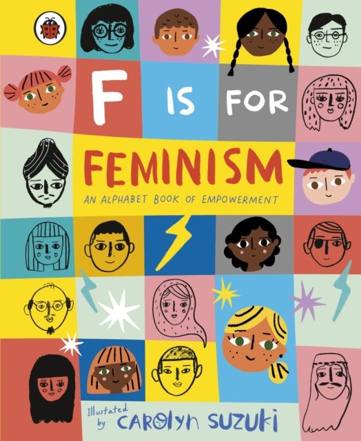 F is for Feminism: An Alphabet Book of Empowerment