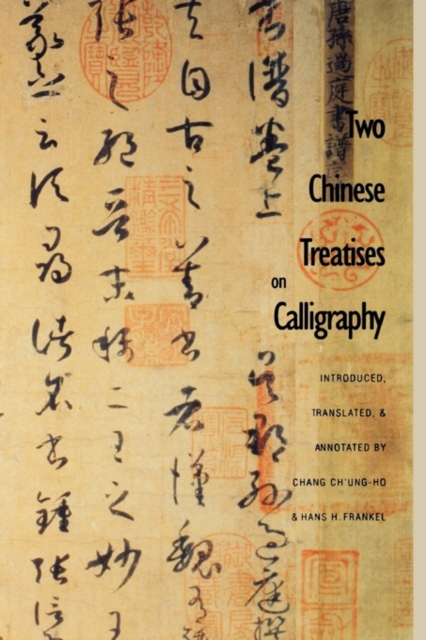 Two Chinese Treatises on Calligraphy