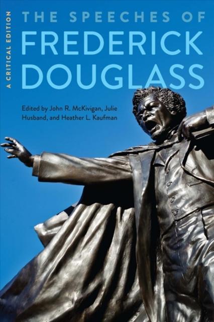 Speeches of Frederick Douglass