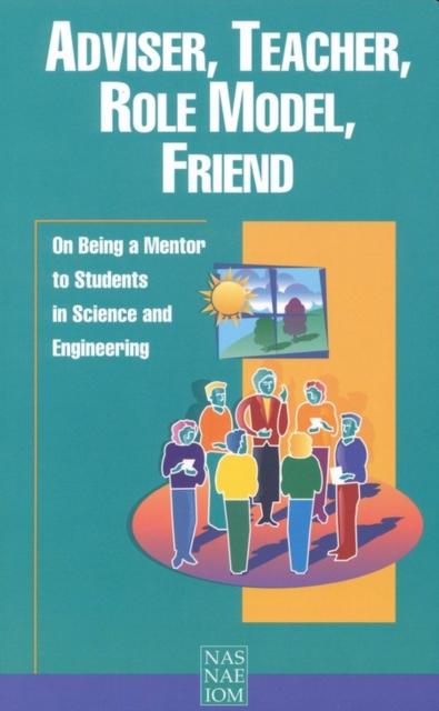 Adviser, Teacher, Role Model, Friend