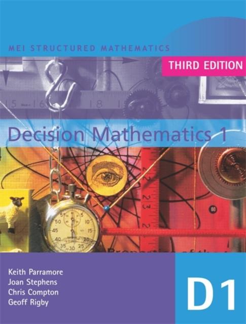 MEI Decision Mathematics 1 3rd Edition