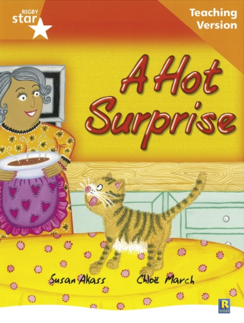 Rigby Star Guided Reading Orange Level: The Hot Surprise Teaching Version