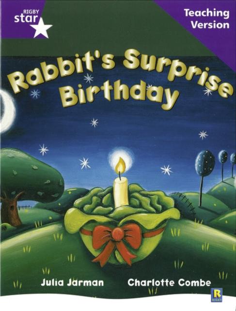 Rigby Star Guided Reading Purple Level: Rabbit's Surprise Birthday Teaching Version