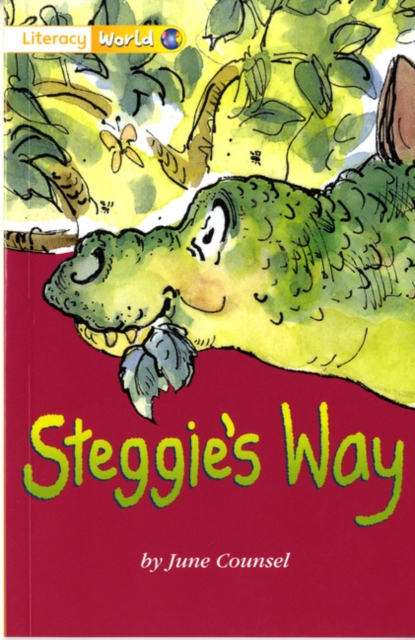 Literacy World Fiction Stage 1 Steggie's Way