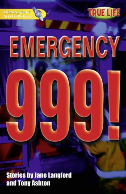 Literacy World Satellites Fiction Stg 1 Emergency 999 single