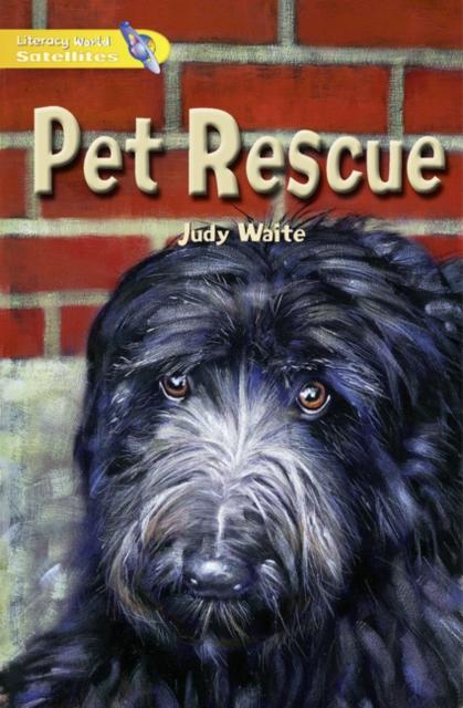 Literacy World Satellites Fiction Stg 1 Pet Rescue Single