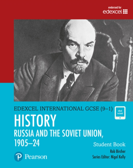 Edexcel International GCSE (9-1) History The Soviet Union in Revolution, 1905-24 Student Book
