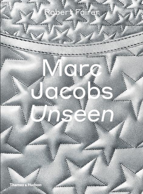 Marc Jacobs: Unseen