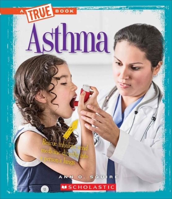 Asthma (A True Book: Health)