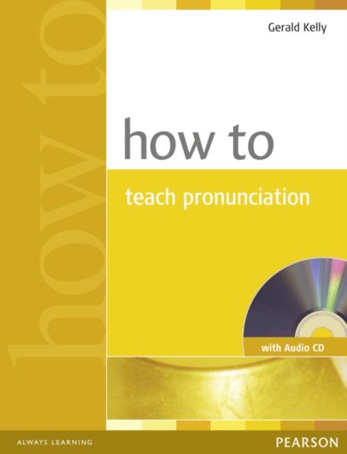 How to Teach Pronuncation Book & Audio CD