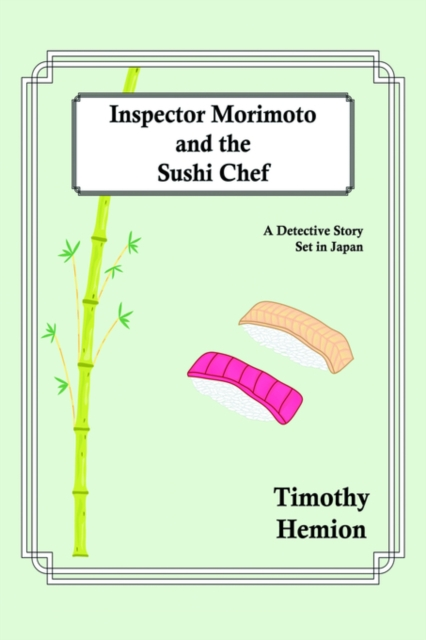 Inspector Morimoto and the Sushi Chef
