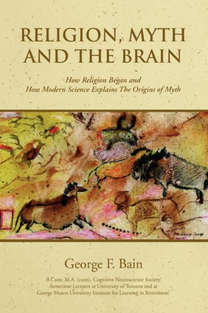 Religion, Myth and the Brain