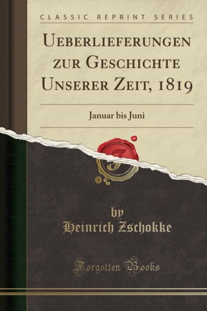 Ueberlieferungen Zur Geschichte Unserer Zeit, 1819
