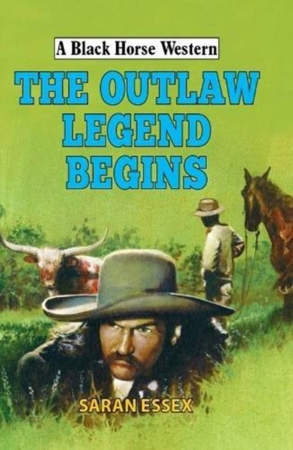 Outlaw Legend Begins