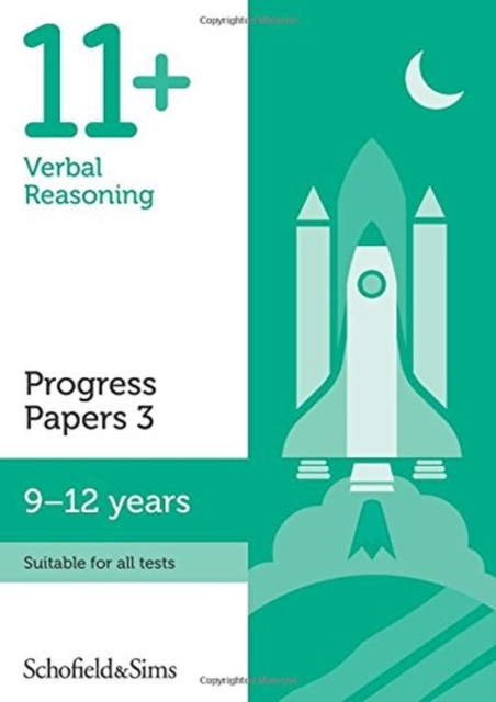 11+ Verbal Reasoning Progress Papers Book 3: KS2, Ages 9-12