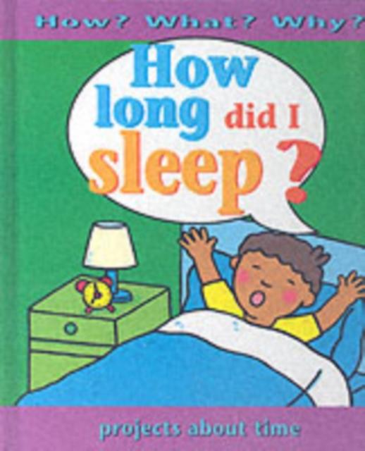 How Long Did I Sleep?