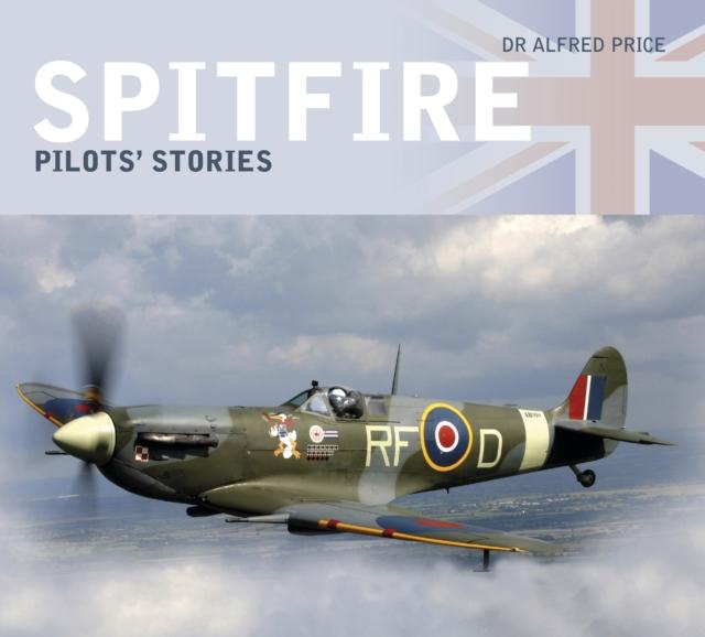 Spitfire: Pilots' Stories