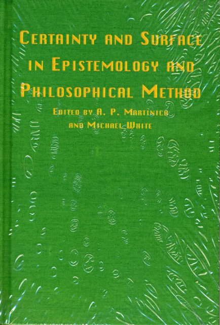 CERTAINTY & SURFACE IN EPISTEMOLOGY &
