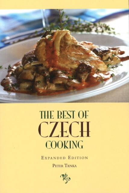 Best of Czech Cooking, Expanded Edition