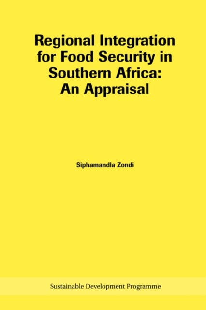 Regional Integration for Food Security in Southern Africa