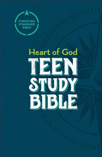 CSB Heart of God Teen Study Bible, Hardcover