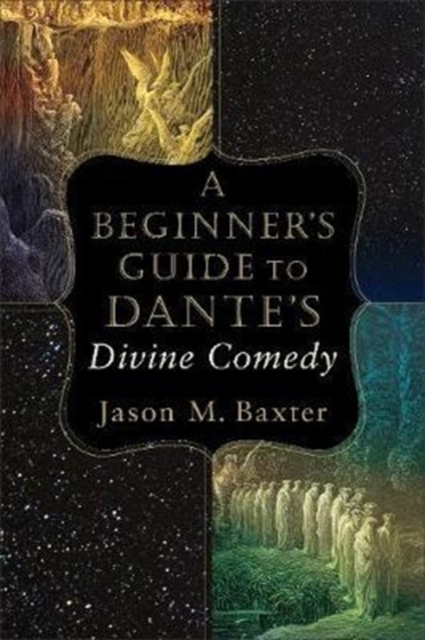 Beginner's Guide to Dante's Divine Comedy
