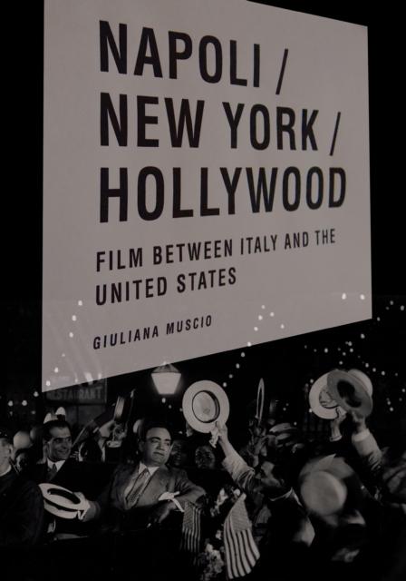 Napoli/New York/Hollywood