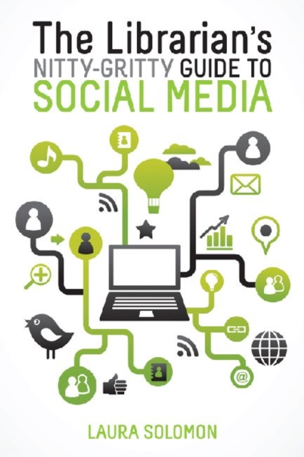 Librarian's Nitty-Gritty Guide to Social Media