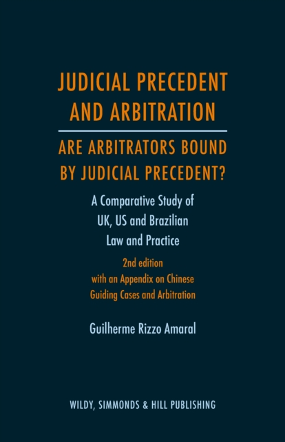 Judicial Precedent and Arbitration - Are Arbitrators Bound by Judicial Precedent?