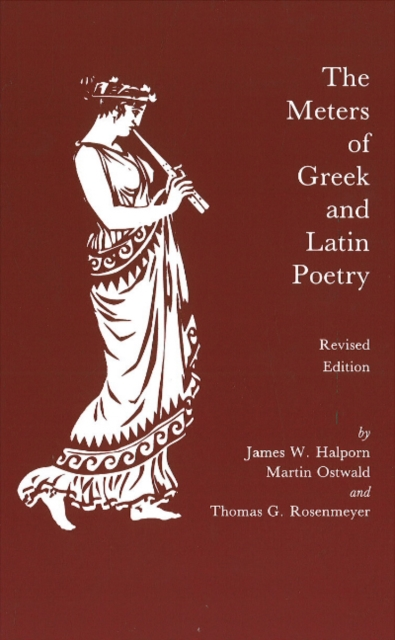 Meters of Greek and Latin Poetry