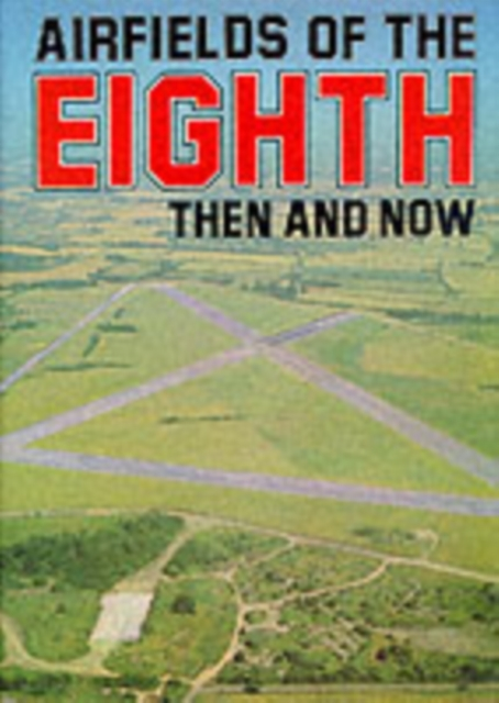 Airfields of the Eighth