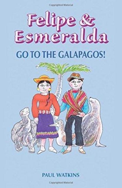Felipe & Esmeralda go to the Galapagos!