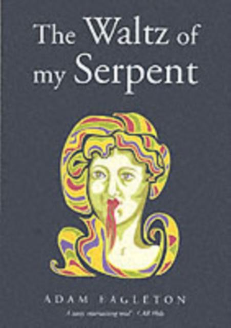 Waltz of My Serpent