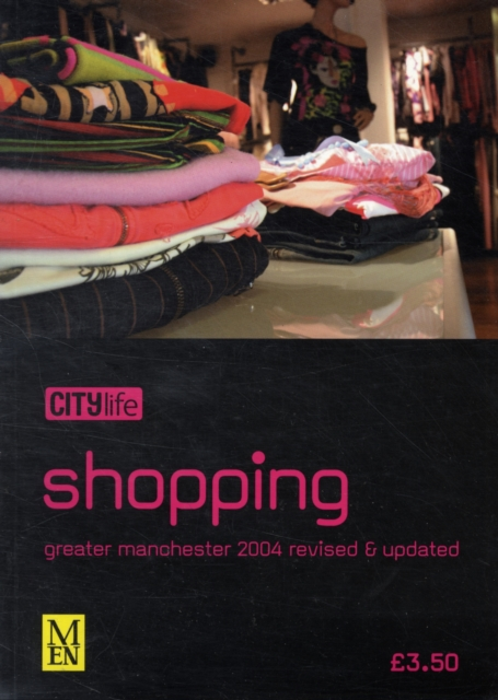 CITY LIFE SHOPPING GREATER MANCHESTER