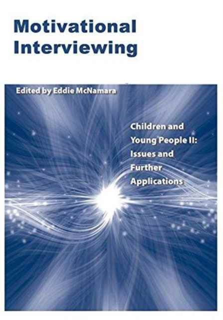 Motivational Interviewing. Children and Young People