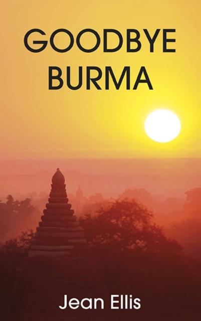 Goodbye Burma