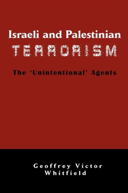 Israeli And Palestinian Terrorism