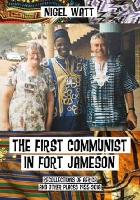 First Communist in Fort Jameson