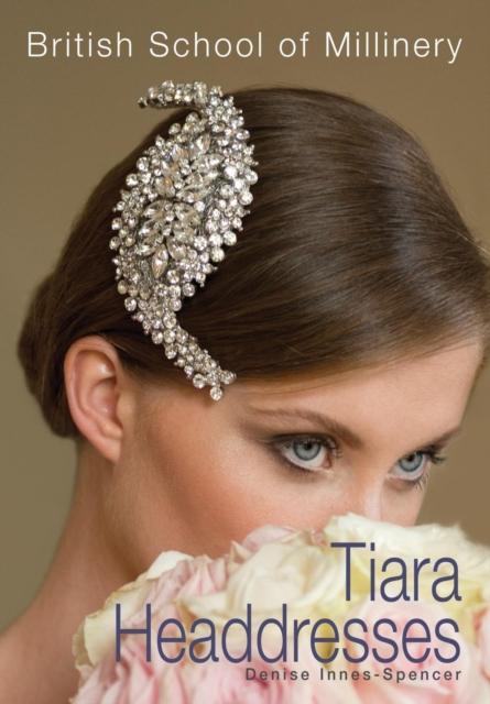 British School of Millinery Tiara Headdresses